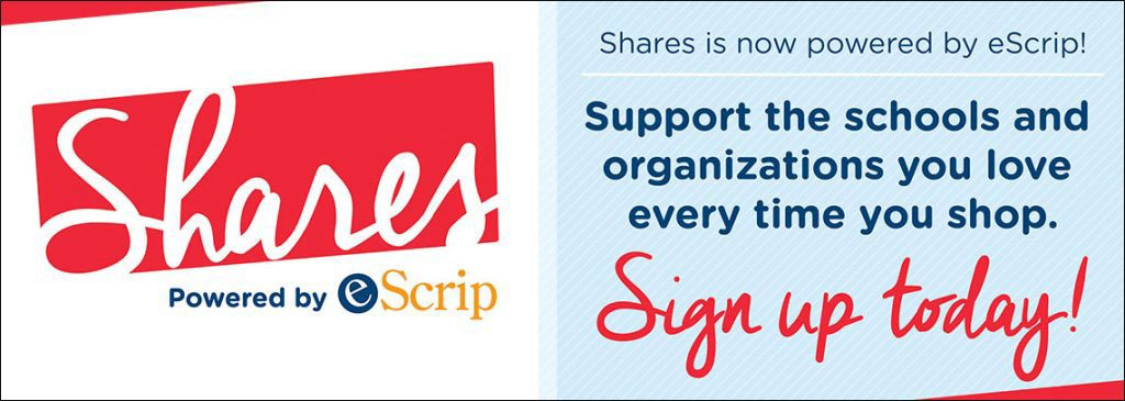 Shares is now powered by eScrip! Support the schools and organization you love every time you shop. Sign up today!